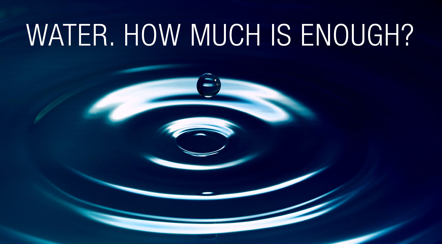 water-how-much-is-enough